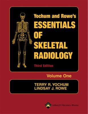 Essentials of Skeletal Radiology 9780781739467