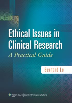 Ethical Issues in Clinical Research: A Practical Guide 9780781788175