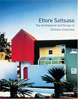 Ettore Sottsass: The Architecture and Design of Sottsass Associates 9780789303585