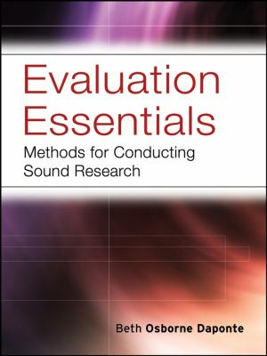 Evaluation Essentials: Methods for Conducting Sound Research 9780787984397
