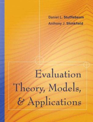 Evaluation Theory, Models, and Applications 9780787977658