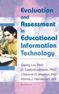 Evaluation and Assessment in Educational Information Technology 9780789019387