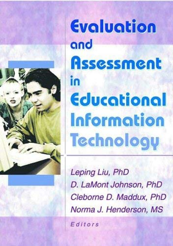 Evaluation and Assessment in Educational Information Technology 9780789019394