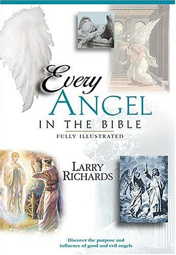 Every Good and Fallen Angel in the Bible 9780785245339