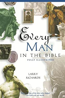 Every Man in the Bible: Everything in the Bible Series 9780785214397