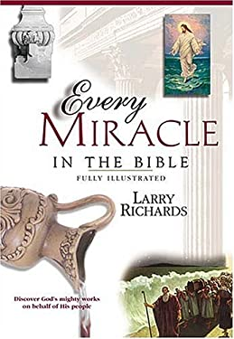 Every Miracle and Wonder in the Bible 9780785245315