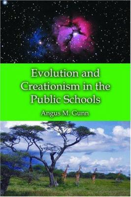Evolution and Creationism in the Public Schools: A Handbook for Educators, Parents and Community Leaders 9780786420025