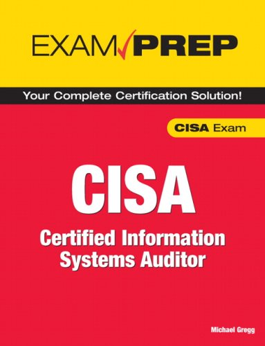 Exam Prep CISA: Certified Information Systems Auditor 9780789735737