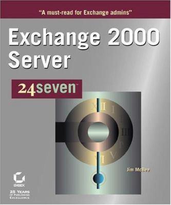 Exchange Server 2000 24seven 9780782127973