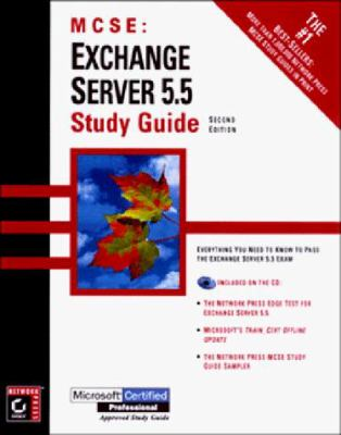 Exchange Server 5.5 Study Guide: Exam 70-081 [With Includes a Sample Test Program...] 9780782122619