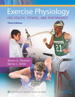 Exercise Physiology for Health, Fitness, and Performance 9780781779760