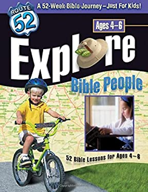 Explore Bible People: 52 Bible Lessons for Ages 4-6 9780784713235