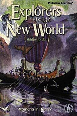Explorers to the New World: Moments in History 9780780792692