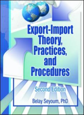 Export-Import Theory, Practices, and Procedures 9780789034205
