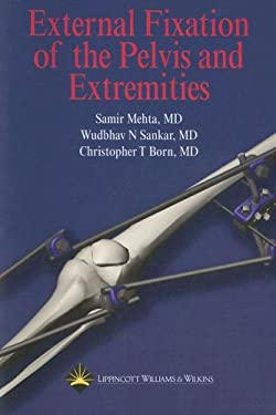 External Fixation of the Pelvis and Extremities 9780781762434