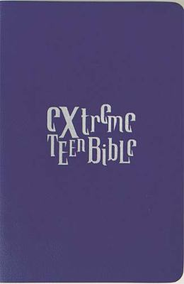 Extreme Teen Bible-NKJV: No Fears, No Regrets, Just a Future with a Promise 9780785255253