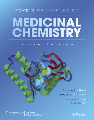 FOYE's Principles of Medicinal Chemistry - 6th Edition