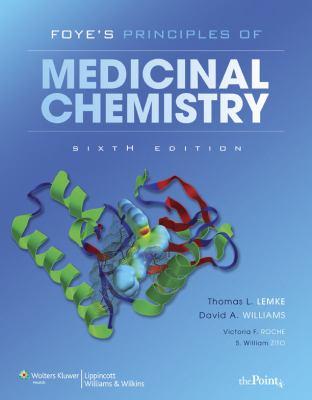 FOYE's Principles of Medicinal Chemistry 9780781768795
