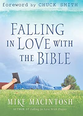 Falling in Love with the Bible 9780781441360