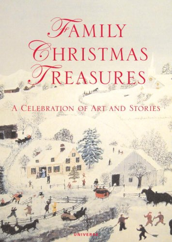 Family Christmas Treasures: A Celebration of Art and Stories 9780789399717