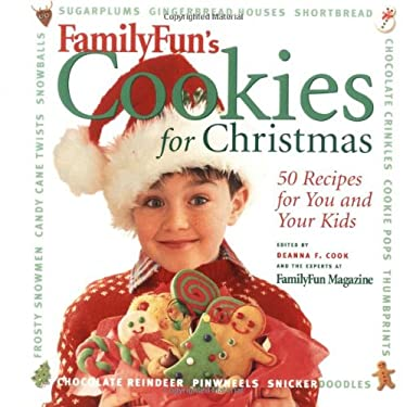 Family Fun: Cookies for Christmas: 50 Recipes for You and Your Kids 9780786864690