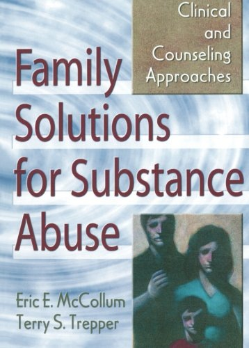 Family Solutions for Substance Abuse 9780789006233