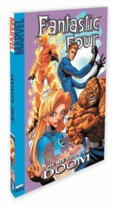 Fantastic Four - Volume 3: Return of Doctor Doom 9780785116226