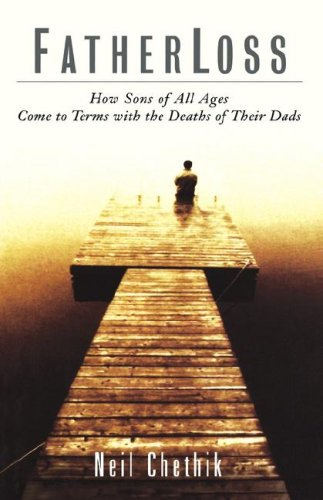 Fatherloss: How Sons of All Ages Come to Terms with the Death of Their Dads 9780786865321