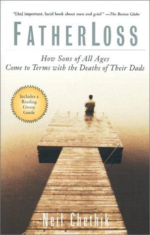 Fatherloss: How Sons of All Ages Come to Terms with the Deaths of Their Dads 9780786884490