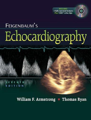 Feigenbaum's Echocardiography [With CDROM] 9780781795579
