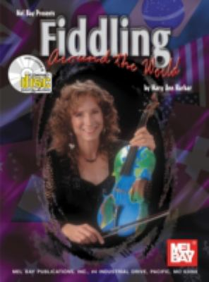 Fiddling Around the World [With CD] 9780786608454