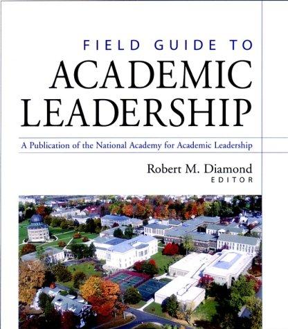 Field Guide to Academic Leadership 9780787960599