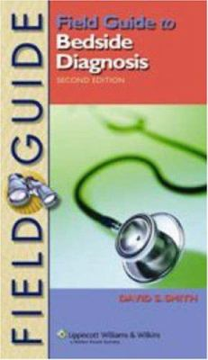 Field Guide to Bedside Diagnosis 9780781781657