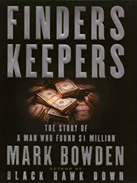 Finders Keepers the Story of a Man Who Found $1 Million 9780786248926