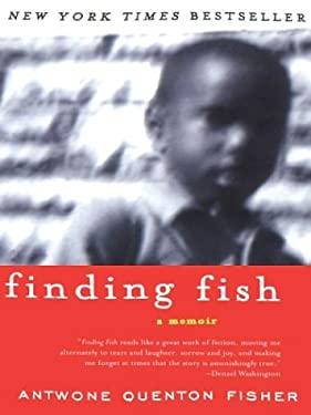 Finding Fish: A Memoir 9780786254934