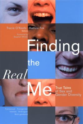 Finding the Real Me: True Tales of Sex and Gender Diversity 9780787965471