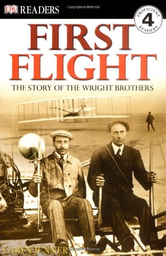 First Flight: The Story of the Wright Brothers 9780789492913