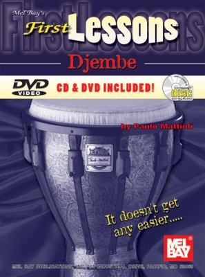 First Lessons Djembe [With CD and DVD] 9780786677993