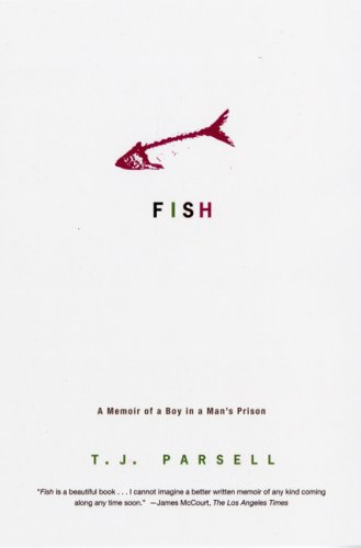 Fish: A Memoir of a Boy in Man's Prison 9780786720378