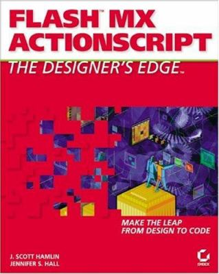 Flashmx ActionScript: The Designers Edge 9780782141214