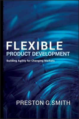 Flexible Product Development: Building Agility for Changing Markets 9780787995843