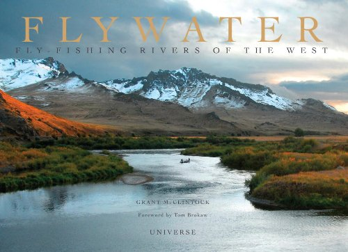 Flywater: Fly-Fishing Rivers of the West 9780789320919