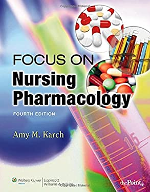 Focus on Nursing Pharmacology 9780781790475