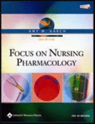 Focus on Nursing Pharmacology 9780781753708