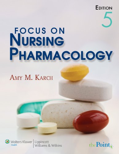Focus on Nursing Pharmacology [With Paperback Book] 9780781789820