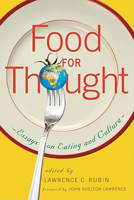 Food for Thought: Essays on Eating and Culture 9780786435500