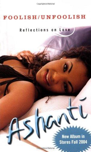 Foolish/Unfoolish: Reflections on Love 9780786888443