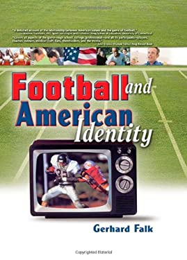 Football and American Identity 9780789025265
