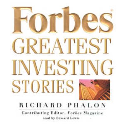 Forbes: Greatest Investing Stories 9780786190096