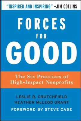 Forces for Good: The Six Practices of High-Impact Nonprofits 9780787986124